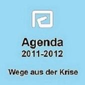 Agenda 2011-2012 - eine sozial-, finanz- und wirtschaftspolitische Antwort auf Agenda 2010
