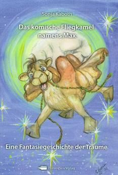 Buchvorstellung: Das komische Fliegkamel namens Max