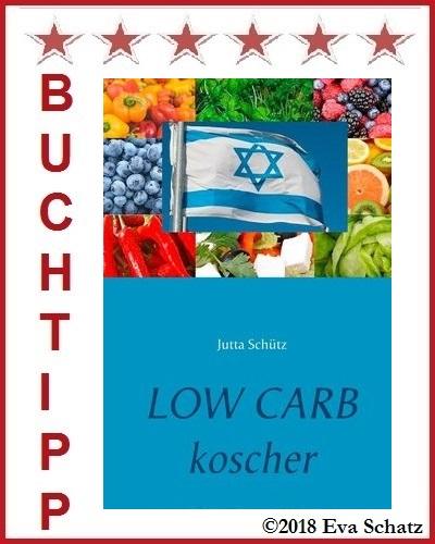 Buchtipp: Low Carb koscher - Jüdische Spezialitäten