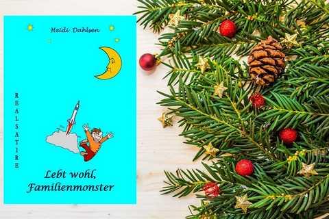 Geschenkidee für Weihnachten: Lebt wohl, Familienmonster
