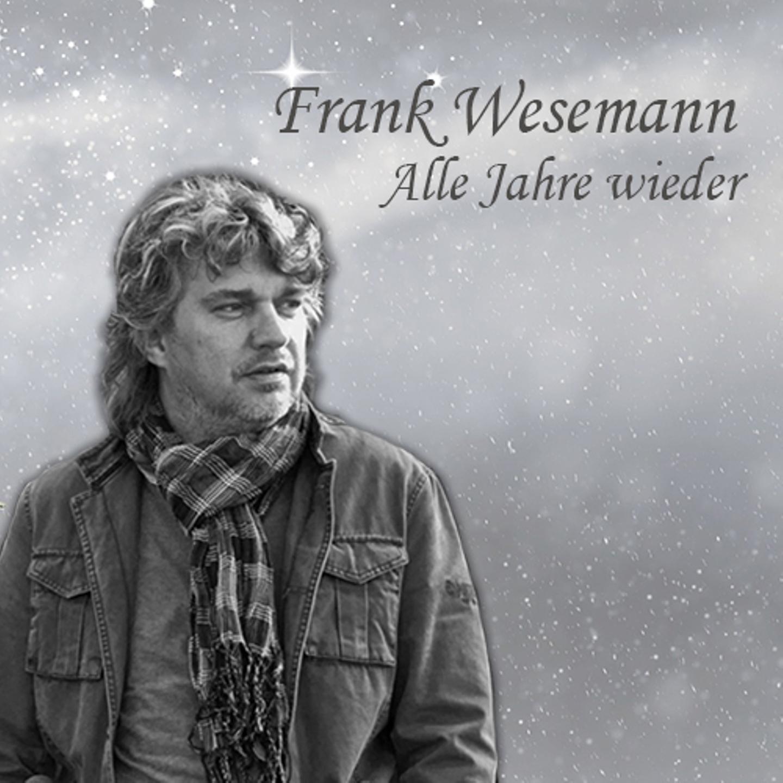 """Frank Wesemann - """"Alle Jahre wieder"""" Nr. 1 NDR Hitparade!"""