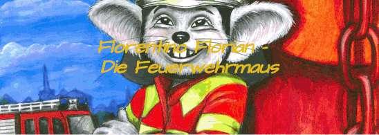 Florentino Florian - Die Feuerwehrmaus