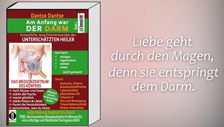 """Glücklich und gesund durch Darmreinigung. - """"Am Anfang war der Darm - Band 2"""" von Dantse Dantse - Buchvorstellung"""