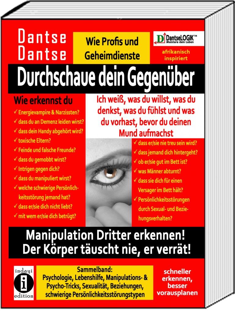 """Manipulation erkennen! – """"Durchschaue dein Gegenüber – Sammelband"""" von Dantse Dantse (Buchvorstellung) – indayi edition"""