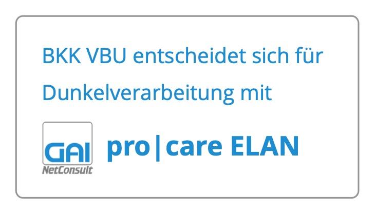 BKK VBU stärkt ihre Kundenorientierung mit Dunkelverarbeitung durch pro care ELAN
