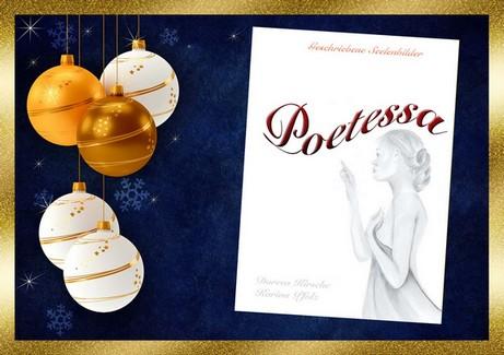 Geschenkidee zu Weihnachten - Poetessa: Geschriebene Seelenbilder