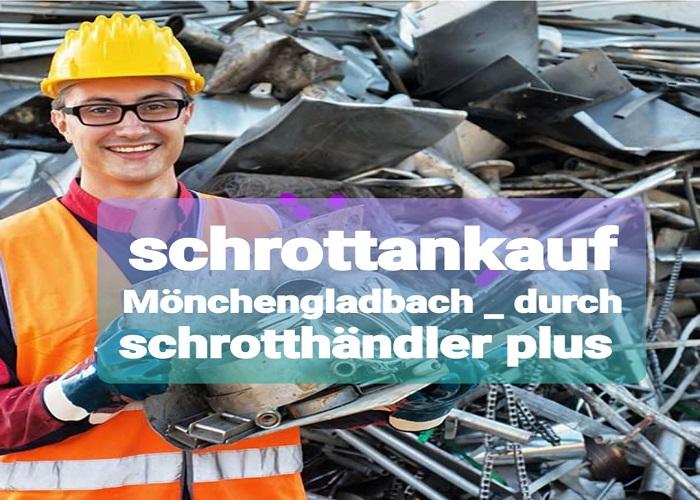 Schrottankauf Mönchengladbach – wir kaufen Ihr Schrott und Metall unkompliziert