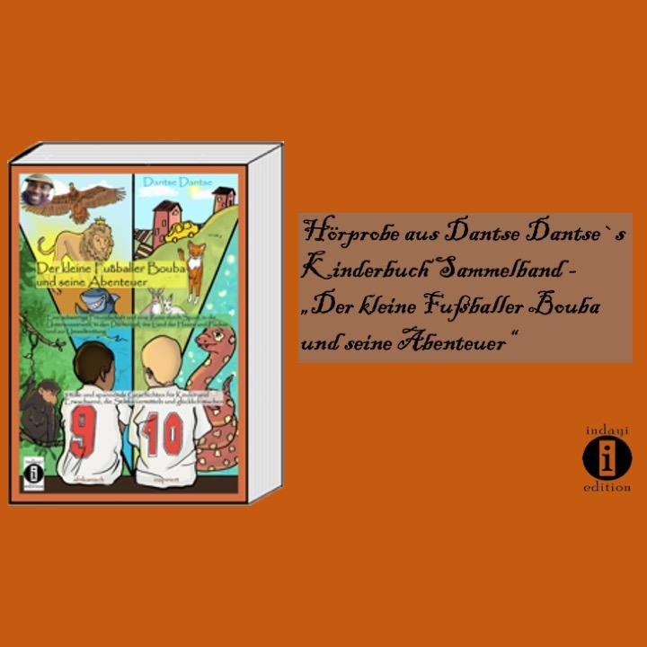 """""""Bouba und seine Abenteuer"""" eine Hörprobe aus dem Kinderbuch Sammelband"""