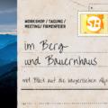 Berg- und Bauernhaus Event: Mit dem Team feiern und tagen mit Blick auf die bayerischen Berge